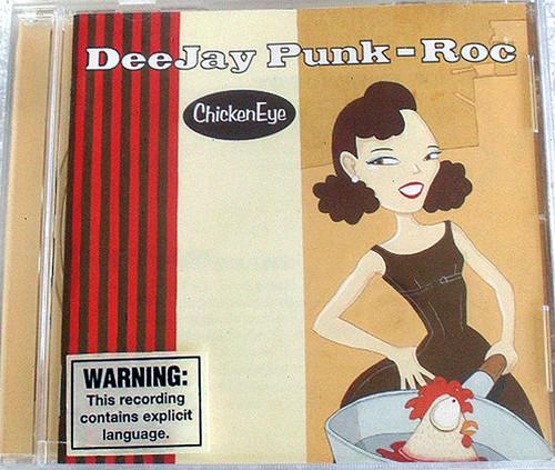 Electro Hip Hop - DEEJAY PUNK ROCK Chicken Eye CD 1998