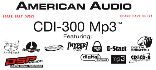 AMERICAN AUDIO PRO CD Player CDI 300 mp3 (Spare Part) - User Buttons & Knobs
