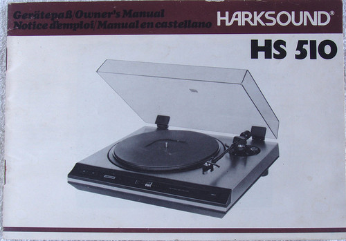 Equipment Manual  - HARKSOUND Turntable Owners Manual Model: HS 510