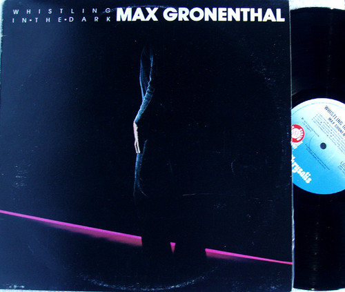 Rock Pop - MAX GRONENTHAL Whistling In The Dark Vinyl 1979