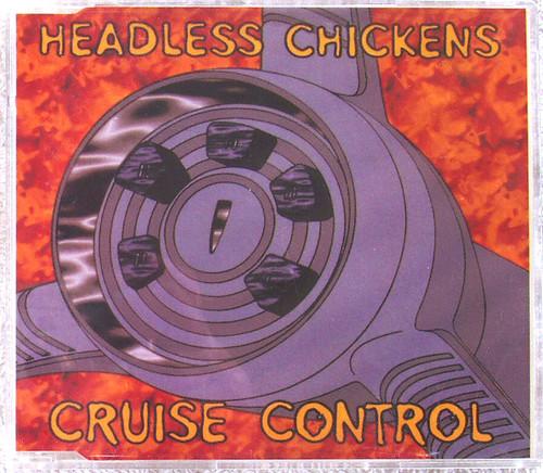 NZ Pop Breakbeat - HEADLESS CHICKENS Cruise Control CD Single 1994