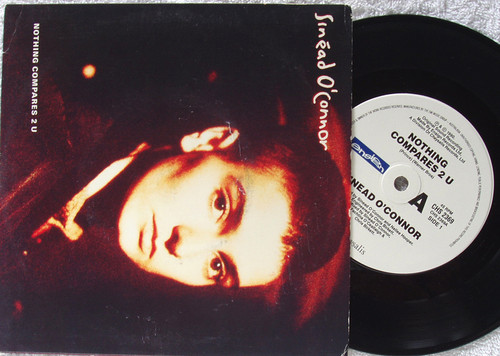 "Alternative Rock - Sinéad O'Connor Nothing Compares 2 U 7"" Vinyl 1990"