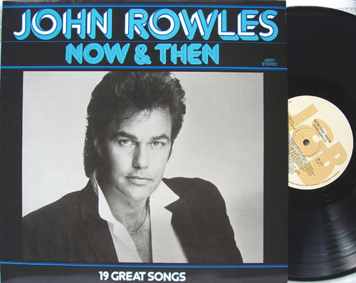 Pop Ballads - JOHN ROWLES  Now & Then (Compilation) Vinyl 1985