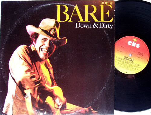 Country - BOBBY BARE Down & Dirty Vinyl  1980