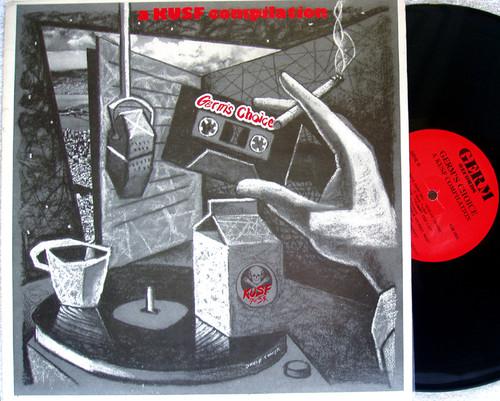 Alternative Rock - GERM'S CHOICE (A KUSF Demo Tape Show Compilation)  Vinyl 1988
