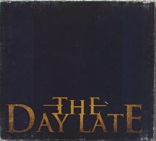 Alternative Progressive Rock - THE DAY LATE Self Titled CD EP (Digipak) 2008