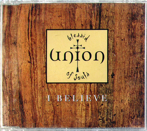 RnB Soul - BLESSED UNION OF SOULS I Believe CD Single 1994