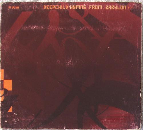 Ambient Goa Trance - DEEPCHILD Hymns From Babylon CD (Digipak) 2000
