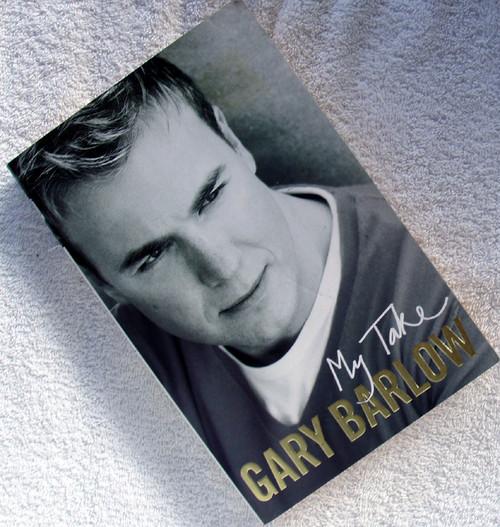 Music Book - GARY BARLOW (Take That) My Take 2006