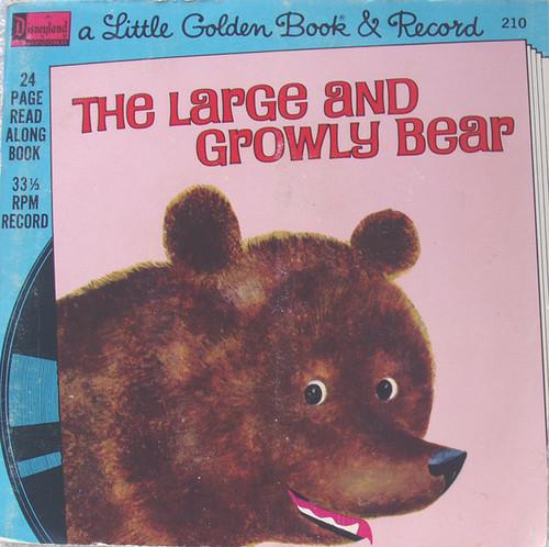 "Childrens Read & Hear - DISNEYLAND The Large And Growly Bear 7"" Vinyl 1976"