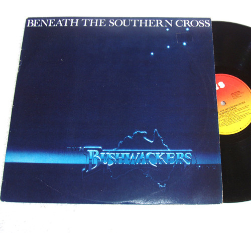 Australian Folk - Bushwackers Beneath The Southern Cross Vinyl 1981