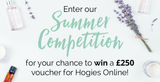 Summer Competition - Win a £250 Hogies Online Voucher!