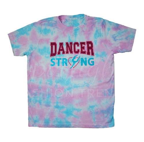 *Dancer Strong TieDye Tshirt