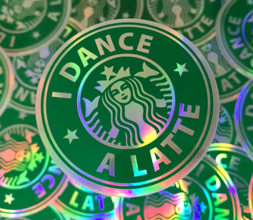 I Dance a Latte Sticker
