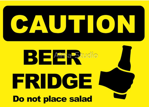 BEER FRIDGE, DO NOT PLACE SALAD