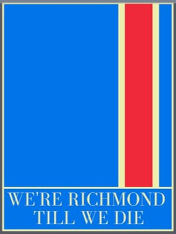 We're Richmond Till We Die