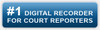 The Number one Digital Recorder for Court Reporters
