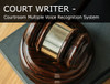 Courtroom multiple voice recognition solution software exclusive