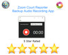 Zoom Court Reporter Backup Audio Recording App Worlds Only Exclusive