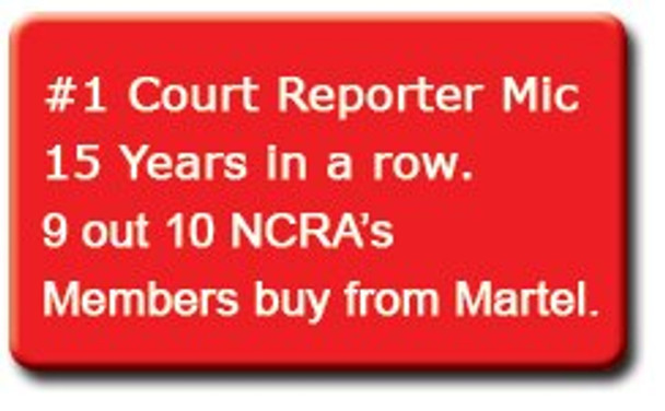 9 out of 10 Court Reporters buy from Martel Electronics