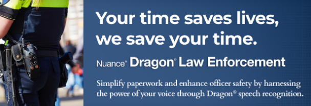 Dragon Law Enforcement voice recognition for police department