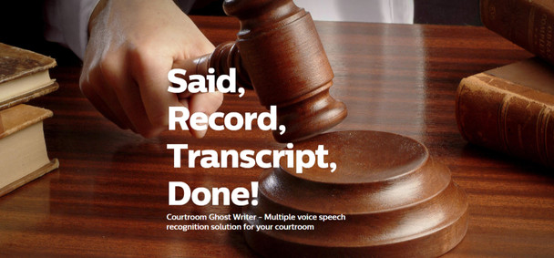 Court voice recognition solution