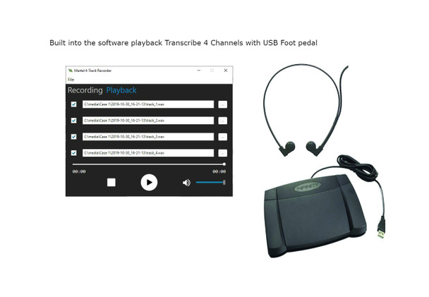 Built into the software playback Transcribe 4 Channels with USB Foot pedal