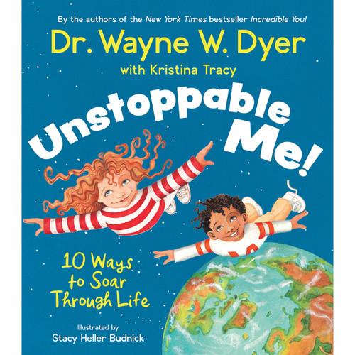 Unstoppable Me - Wayne Dyer