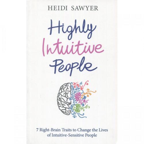 Highly Intuitive People - Heidi Sawyer