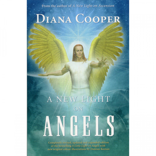 A New Light on Angels (Book) - Diana Cooper