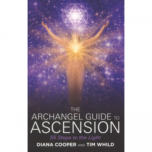 The Archangel Guide to Ascension - Diana Cooper