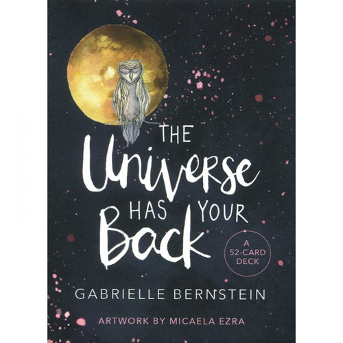The Universe Has Your Back Oracle Cards - Gabrielle Bernstein