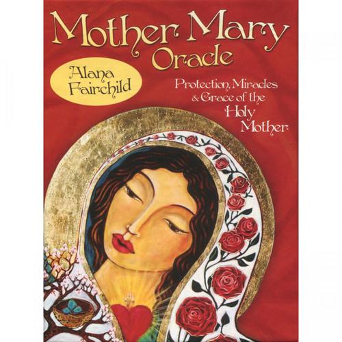 Mother Mary Oracle - Alana Fairchild