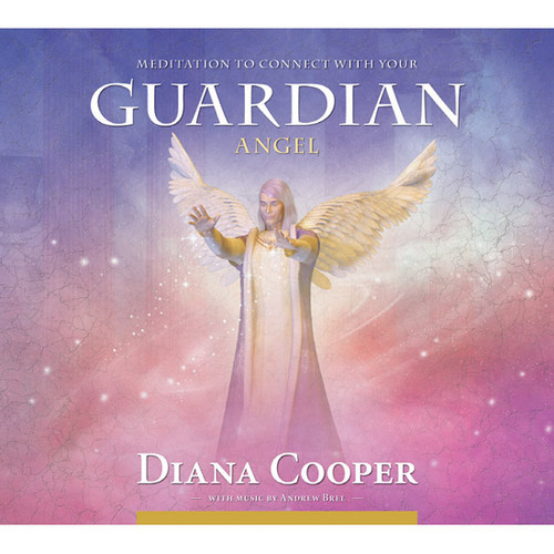 CD: Meditation to Connect with Guardian Angel - Diana Cooper