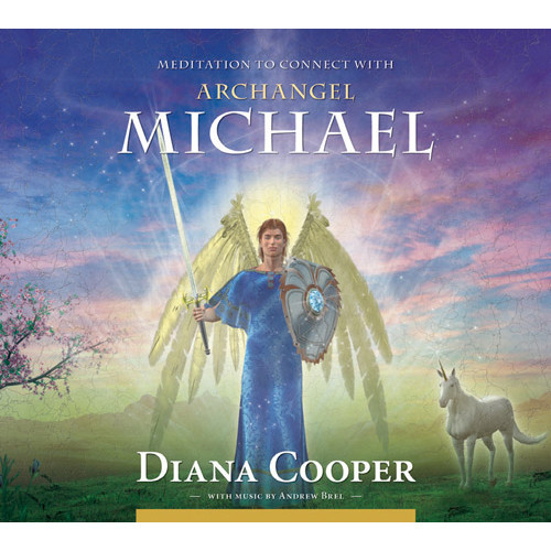 CD: Meditation to Connect with Archangel Michael - Diana Cooper