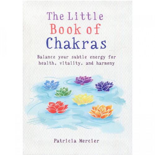 The Little Book of Chakras - Patricia Mercier