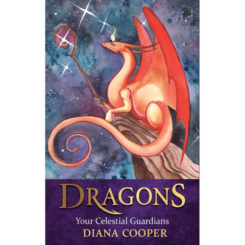 Dragons: Your Celestial Guardians - Diana Cooper
