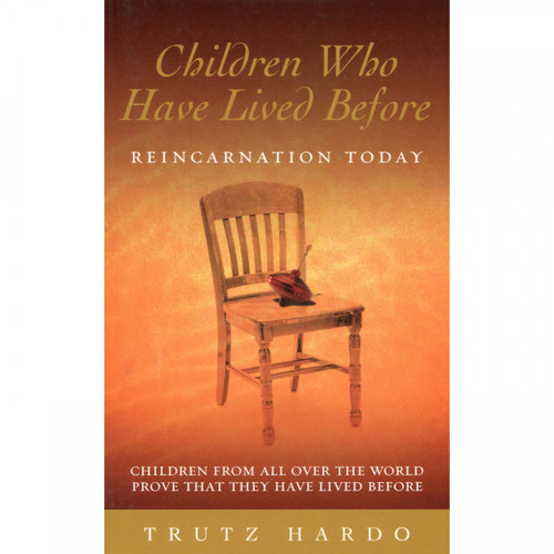 Children Who Have Lived Before - Trutz Hardo