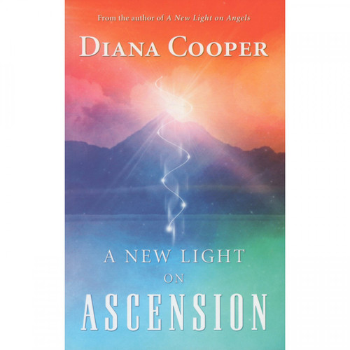 A New Light on Ascension - Diana Cooper