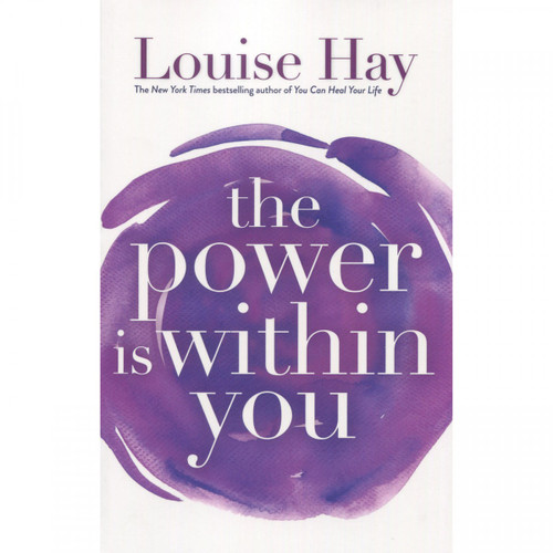 The Power is Within You - Louise Hay