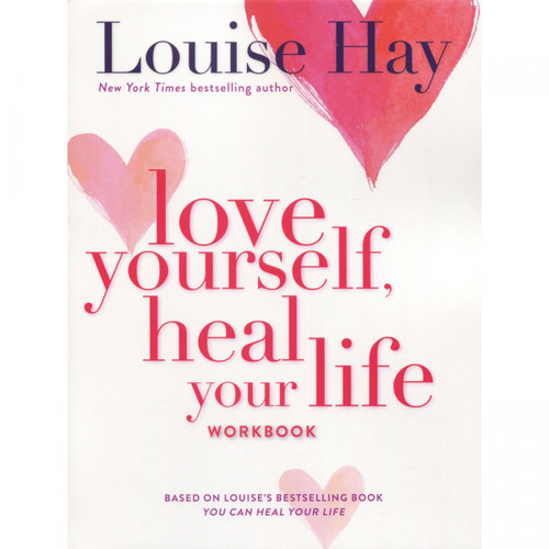 Love Yourself, Heal Your Life Workbook - Louise Hay