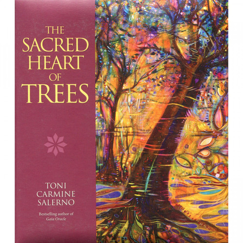 The Sacred Heart of Trees - Toni Carmine Salerno