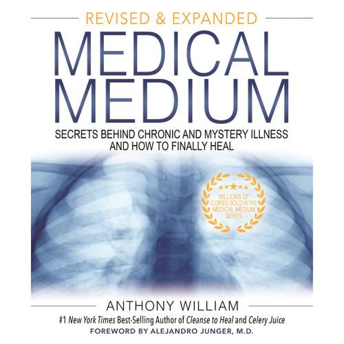 Medical Medium - Anthony William (Revised & Expanded Edition)
