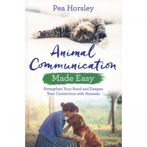 Animal Communication Made Easy - Pea Horsley