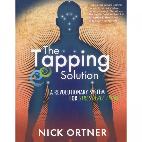 The Tapping Solution - Nick Ortner