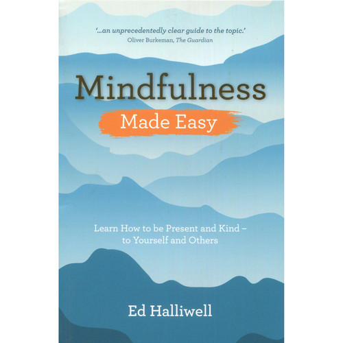 Mindfulness (Made Easy Series) - Ed Halliwell