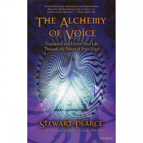 The Alchemy of Voice - Stewart Pearce