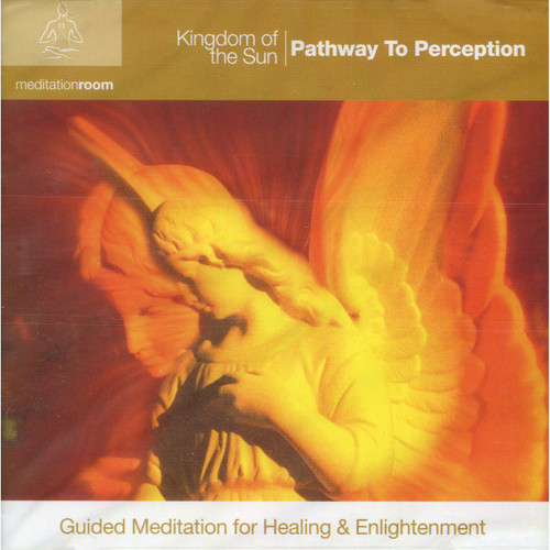 CD: Kingdom of the Sun - Guided Meditation for Healing & Enlightenment