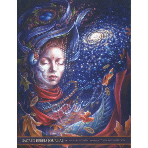 Sacred Rebels Journal - Alana Fairchild