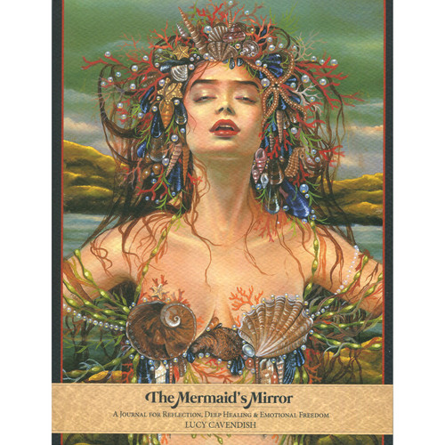 The Mermaids Mirrors Journal - Lucy Cavendish